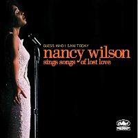 Nancy Wilson – Guess Who I Saw Today: Nancy Wilson Sings Of Lost Love