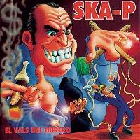 Ska-P – El Vals Del Obrero