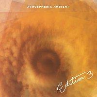 Přední strana obalu CD Atmospheric Ambient, Edition 3