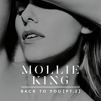 Mollie King – Back To You [Pt. 2]