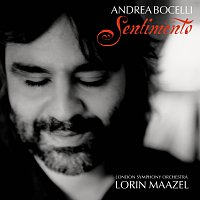 Andrea Bocelli, London Symphony Orchestra, Lorin Maazel – Andrea Bocelli - Sentimento