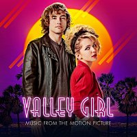 Valley Girl Cast – Valley Girl [Music From The Motion Picture]