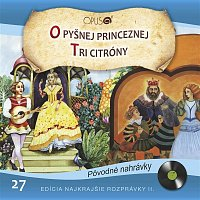 Najkrajšie rozprávky II., No.27: O pyšnej princeznej/Tri citróny