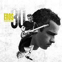 Eros Ramazzotti – Eros 30 (Deluxe Version)
