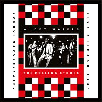 Muddy Waters, The Rolling Stones – Live At The Checkerboard Lounge