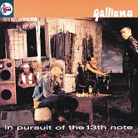 Galliano – In Pursuit Of The 13th Note