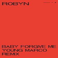 Robyn – Baby Forgive Me [Young Marco Remix]