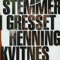 Henning Kvitnes – Stemmer i gresset