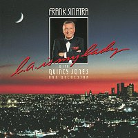 Frank Sinatra, Quincy Jones And His Orchestra – L.A. Is My Lady