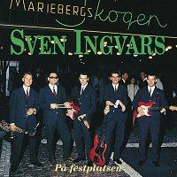Sven Ingvars – Pa festplatsen
