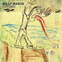 Willy Mason – Oxygen