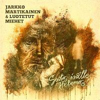 Jarkko Martikainen – Soita isalle, Helena
