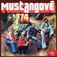 Mustangové – Mustangové 74