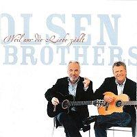 Brodrene Olsen – Weil nur die Liebe Zahlt