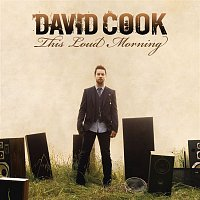 David Cook – This Loud Morning (Deluxe Version)