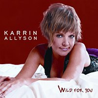 Karrin Allyson – Wild For You
