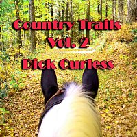 Dick Curless – Country Trails, Vol. 2