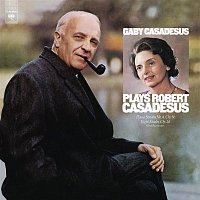 Gaby Casadesus – Gaby Casadesus Plays Robert Casadesus (Remastered)