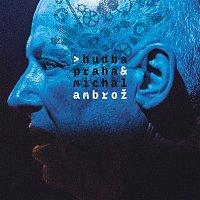 Přední strana obalu CD Hudba Praha & Michal Ambrož