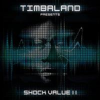 Timbaland – Shock Value II [International Deluxe version]