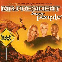 Mr. President – Happy People