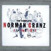 Norman Granz – The Complete Jam Sessions