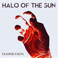 Halo Of The Sun – Exasperation