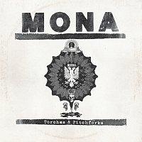 Mona – Torches & Pitchforks