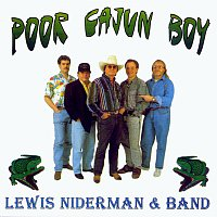 Lewis Niderman Band – Poor Cajun Boy