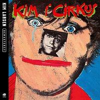 Kim Larsen – Kim I Cirkus [Live] [Remastered]