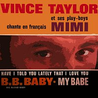 Vince Taylor, The Playboys – Mimi