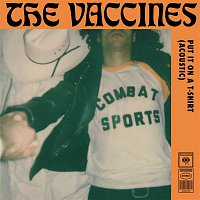 The Vaccines – Put It On a T-Shirt (Acoustic Version)