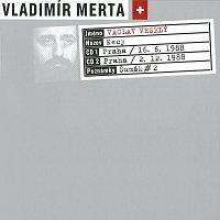 Vladimír Merta, Václav Veselý – Kecy