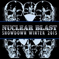 Various Artists.. – Nuclear Blast Showdown Winter 2015