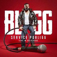 Bligg – Service Publigg [Live im Volkshaus]