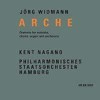 Philharmonisches Staatsorchester Hamburg, Kent Nagano, Marlis Petersen – Widmann: Arche [Live at Elbphilharmonie, Hamburg / 2017]