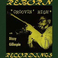 Dizzy Gillespie – Groovin' High (HD Remastered)