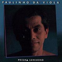 Paulinho Da Viola – Prisma Luminoso