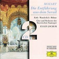 Orchestra of the Bavarian State Opera, Eugen Jochum – Mozart: Die Entfuhrung aus dem Serail
