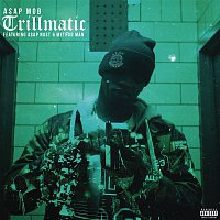 A$AP Mob, A$AP Nast, Method Man – Trillmatic