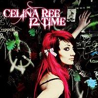 Celina Ree – 12. Time