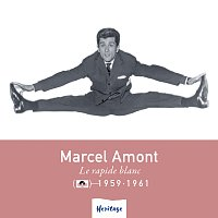 Marcel Amont – Heritage - Le Rapide Blanc - Polydor (1959-1961)