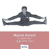 Marcel Amont – Heritage - Le Rapide Blanc - Polydor (1959-1961)