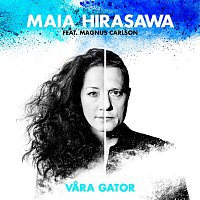 Maia Hirasawa, Magnus Carlson – Vara gator