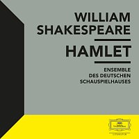 Deutsche Grammophon Literatur, William Shakespeare – Shakespeare: Hamlet