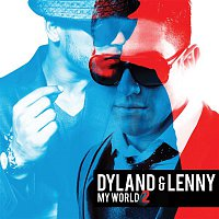 Dyland & Lenny – My World 2 (Bonus Tracks Version)