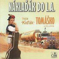 Vojta Kiďák Tomáško – Náklaďák do L.A.