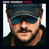Eric Church – Chief
