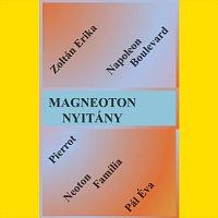 Kulonboző előadók – Magneoton nyitány