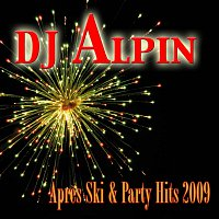 DJ Alpin – Apres Ski & Party Hits 2009